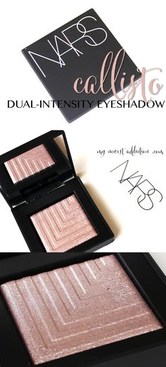 NARS Dual-Intensity Eyeshadow in Callisto: Review, Swatches, Comparisons.  - My Newest Addiction Beauty Blog www.mynewestaddiction.com