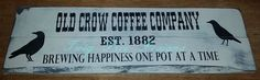 Old Crow Coffee Company  - another sign I designed and stenciled