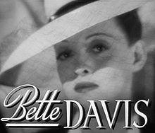 Bette Davis movies.