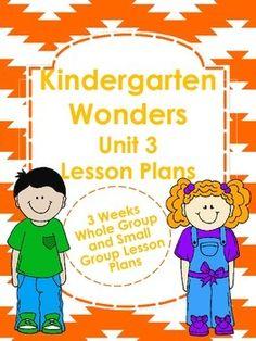 Kindergarten Wonders Unit 3 Lesson Plans $