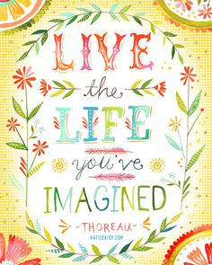 Live The Life You've