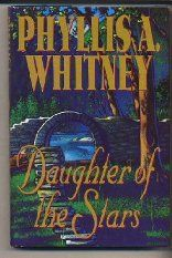 Daughter of the Stars Phyllis A. Whitney