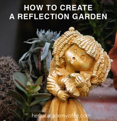 How to Create a Reflection Garden in 4 Steps | Herbal Academy of New England