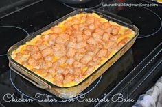 Chicken Tater Tot Casserole Bake #Recipe |Building Our Story