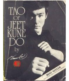 Tao of Jeet Kune Do by Bruce Lee