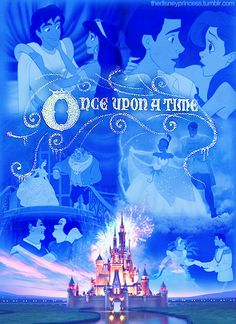 Disney Once Upon a Time! disney movies, live happili, magic, time, dream come true, disney fairies, disney princesses, disney castles, thing