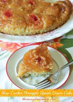 Pineapple Upside Down Cake Recipe http://www.thesassyslowcooker.com/pineapple-upside-cake-recipe/ #slowcooker #recipes