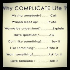 Why Complicate Life? cheatwoodphoto