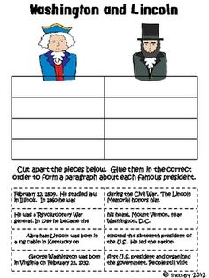 This is an activity where students have to put back together two paragraphs about President Washington and President Lincoln. Use on smartboard