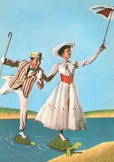 Mary Poppins, childhood fave.