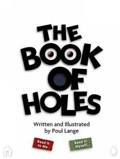 The Book of Holes - interactive storybook based on the book by Poul Lange. Appysmarts score: 87/100 http://www.appysmarts.com/application/the-book-of-holes,id_63346.php