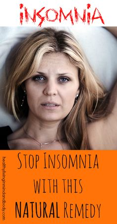 Stop insomnia with this natural remedy