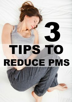 3 Tips to Reduce PMS