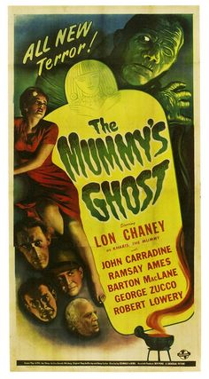 "Movie poster, ""The Mummy's Ghost"", starring Lon Chaney, 1944"