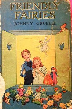 """Friendly Fairies"" ~ Johnny Gruelle"