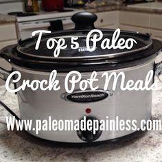 Paleo made Painless: Top 5 Paleo Crock Pot Meals