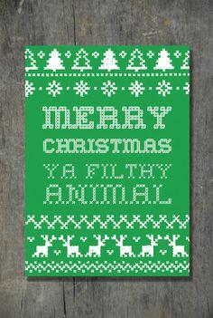 Merry Christmas Ya Filthy Animal 5x7 Graphic Print  by emilyarcher, $5.00