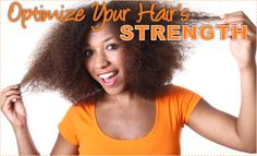 5 Ways To Optimize Your Hair's Strength  Read the article here - http://www.blackhairinformation.com/general-articles/5-ways-optimize-hairs-strength/
