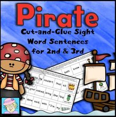 Cut-and-Glue Sight Word Sentences:  Pirate Theme (2nd and 3rd) from TeacherTam on TeachersNotebook.com -  (15 pages)  - This set of cut-and-glue sentences includes over 120 Dolch sight words! They are arranged into 45 sentences with 6 or 7 words each. Each sentence has a fun pirate theme! $3