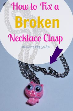 How to Fix a Broken Necklace Clasp www.thecraftyblogstalker.com