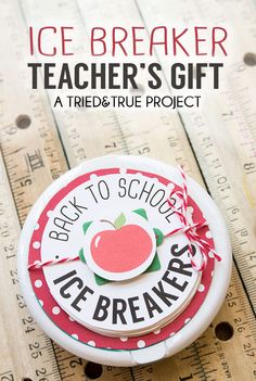 Ice Breaker Back-To-School Teacher's Gift - A sweet and practical gift for a new school year!