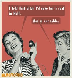 Funny Ecards, funny birthday Ecards, hilarious free Ecards, sarcastic Ecards, social media Ecards, current event Ecards, witty Ecards, mean Ecards, hilarious and funny greeting cards, magnets and products, friendship Ecards and more, at bluntcard.com