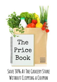 How to create a price book and save 30% at the grocery store without clipping a coupon.
