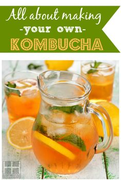 All About Making your own Kombucha #kombucha #fermented