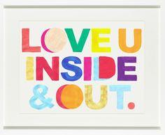 Love u inside & out print