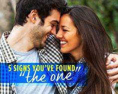 5 Signs You've Found 'The One' via @yourtango