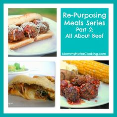 Re-Purposing Meals:  Make a batch of 60 Meatballs then use it for 5 different meals throughout the month! meal