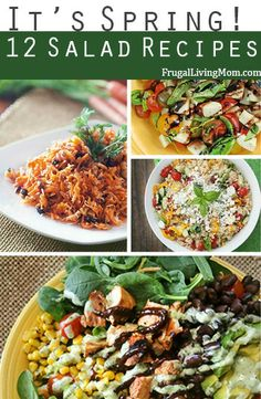 It's Spring!  12 Great Salad Recipes.  Love salads?  Pin this for 12 GREAT salad recipes!