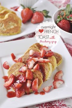 Overnight Heart-Shaped French Toast with Strawberry Syrup
