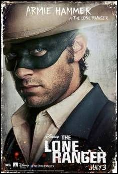 Armie Hammer character poster for July 3 release, THE LONE RANGER
