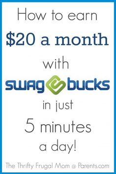 How to Earn $20 a Month with Swagbucks in just 5 Minutes a Day-- a great and simple way to boost your budget!