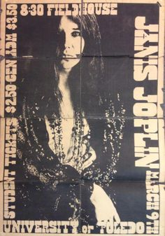 Janis Joplin 1969 at University of Toledo Fieldhouse.  Tickets $3.50.  Thanks for sharing, Culture Clash Records.