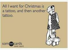 All I want is a tattoo...