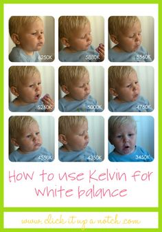 How to use Kelvin for White Balance