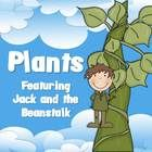Plants - Featuring Jack and the Beanstalk