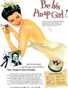 """Be His Pin-Up Girl"" Jergens Face Powder Ad (1943) by Vargas."