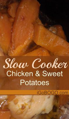Yummy Slow Cooked Chicken and Sweet Potatoes!