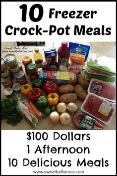 ~ 10 Freezer Crock-Pot Meals: recipes, grocery list, and tips