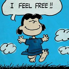 I Feel Free! #lucy #charliebrown