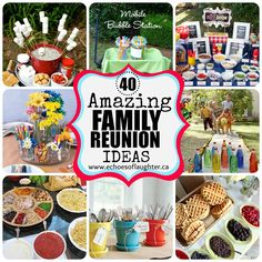 40 Amazing Family Renunion Ideas-full of ideas for food, drinks, snacks & FUN activities!