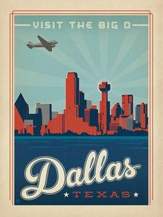 Visit The Big D vintage posters, dallas, texa, art, prints, travel posters, poster designs, boots, anderson design