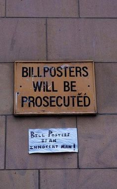 If you're sick of Bill Posters always hanging around your place: | 26 Puns That Are Too Clever For Their Own Good