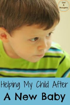 Helping my child after the birth of a new baby. - birth
