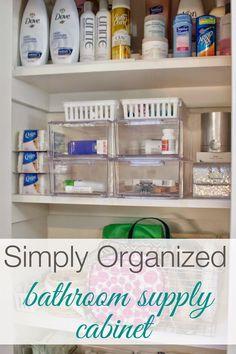 simply organized: Organized Bathroom Supply Cabinet