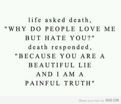 Untitled beauti lie, life, paintruth, death, thought, true, inspir, quot, pain truth