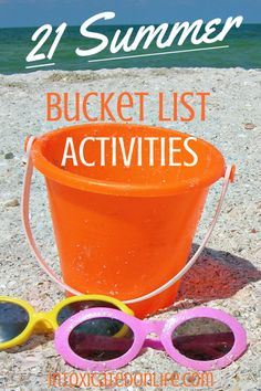 Check out these 21 things on our families summer bucket list and share what's on yours!